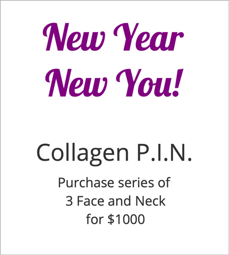 New Year, New You. Collagen P.I.N - Purchase Series of 3 Face and Neck for $1000