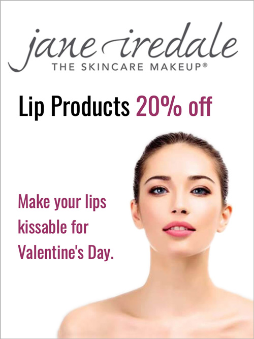 Offer - 20% off jane iredale lip products—make your lips kissable for Valentines day.